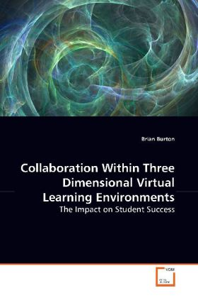 Collaboration Within Three Dimensional VirtualLearning Environments als Buch (gebunden)