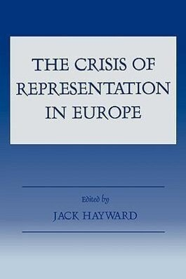 The Crisis of Representation in Europe als Buch (gebunden)