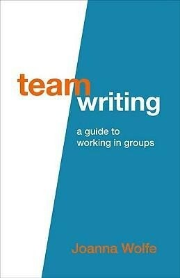 Team Writing: A Guide to Working in Groups als Taschenbuch