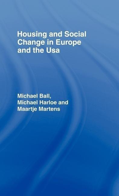 Housing & Soc Change Eur/Usa als Buch (gebunden)
