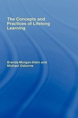 The Concepts and Practices of Lifelong Learning als Buch (gebunden)