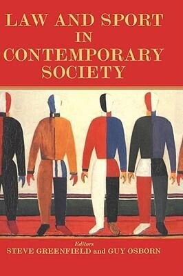 Law and Sport in Contemporary Society als Buch (gebunden)