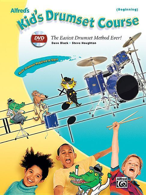 Alfred's Kid's Drumset Course: The Easiest Drumset Method Ever!, Book & DVD als Taschenbuch