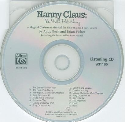 Nanny Claus: The North Pole Nanny: A Magical Christmas Musical for Unison and 2-Part Voices als Hörbuch CD
