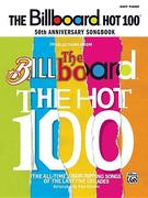 The Billboard Hot 100 50th Anniversary Songbook: Easy Piano