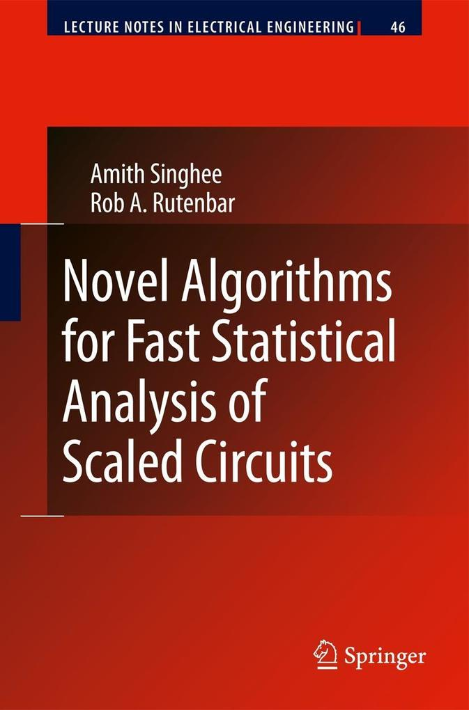 Novel Algorithms for Fast Statistical Analysis of Scaled Circuits als Buch (gebunden)