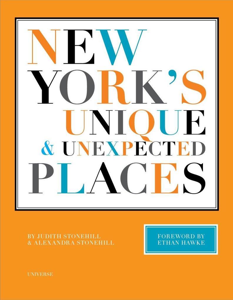 New York's Unique and Unexpected Places als Buch (gebunden)