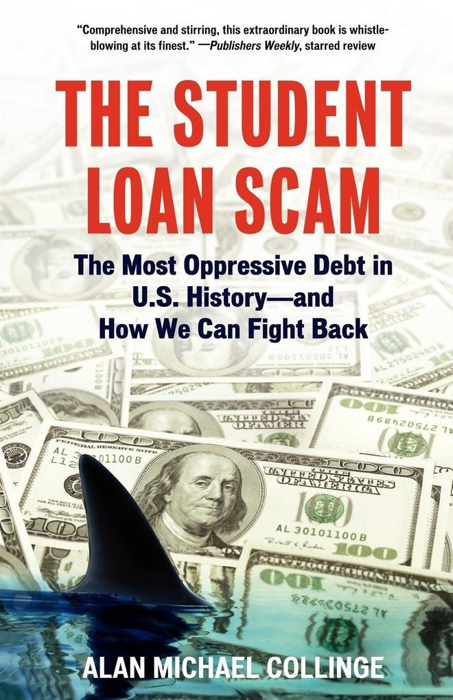 The Student Loan Scam als Taschenbuch