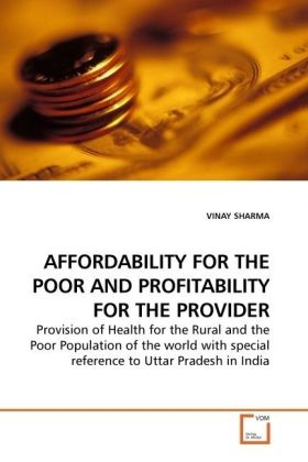 AFFORDABILITY FOR THE POOR AND PROFITABILITY FOR THE PROVIDER als Buch (gebunden)