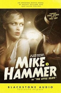 The New Adventures of Mickey Spillane's Mike Hammer, Volume 2: The Little Death als Hörbuch CD