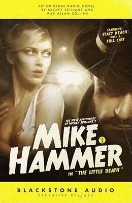 The New Adventures of Mickey Spillane's Mike Hammer, Vol. 2: The Little Death als Hörbuch CD