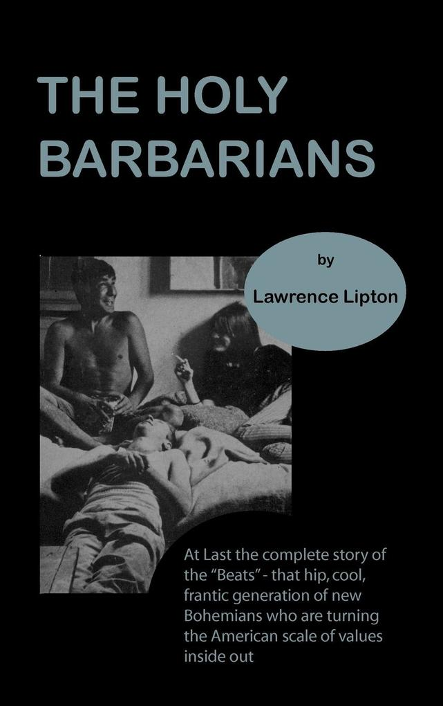 The holy barbarians als Buch (gebunden)