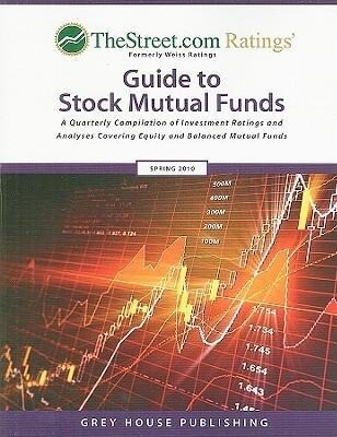 TheStreet.com Ratings' Guide to Stock Mutual Funds: A Quarterly Compilation of Investment Ratings and Analyses Covering Equity and Balanced Mutual Fun als Taschenbuch