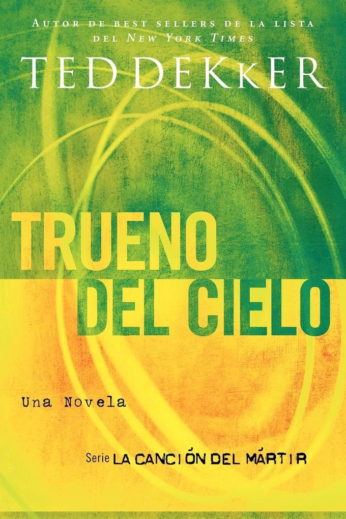 Trueno del Cielo = Thunder of Heaven als Taschenbuch