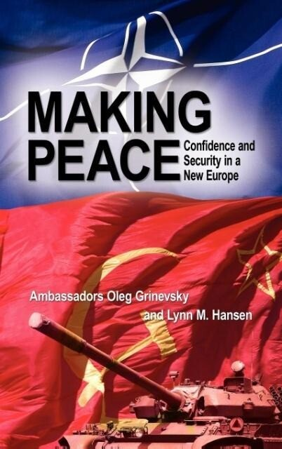Making Peace: Confidence and Security in a New Europe als Buch (gebunden)