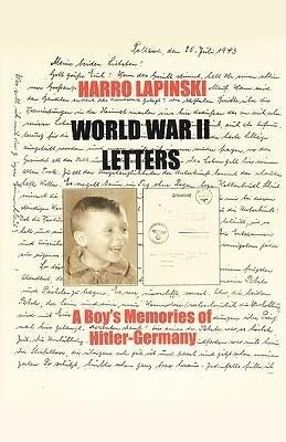 World War II Letters - A Boy's Memories of Hitler-Germany als Taschenbuch