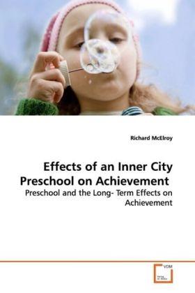 Effects of an Inner City Preschool on Achievement als Buch (gebunden)