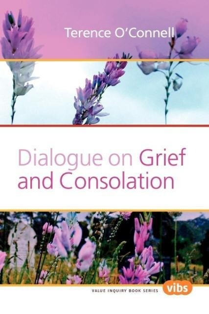 Dialogue on Grief and Consolation als Taschenbuch