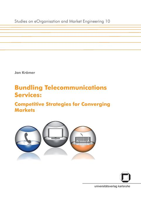 Bundling telecommunications services : competitive strategies for converging markets. als Buch (kartoniert)