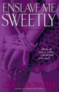 Enslave Me Sweetly als eBook epub