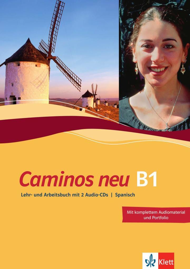 Caminos neu 3. Lehr- und Arbeitsbuch Spanisch als Buch (kartoniert)