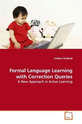 Formal Language Learning with Correction Queries als Buch (gebunden)