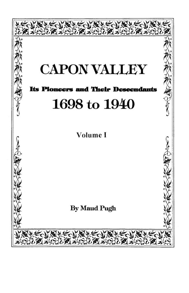 Capon Valley. Its Pioneers and Their Descendants, 1698 to 1940 als Taschenbuch