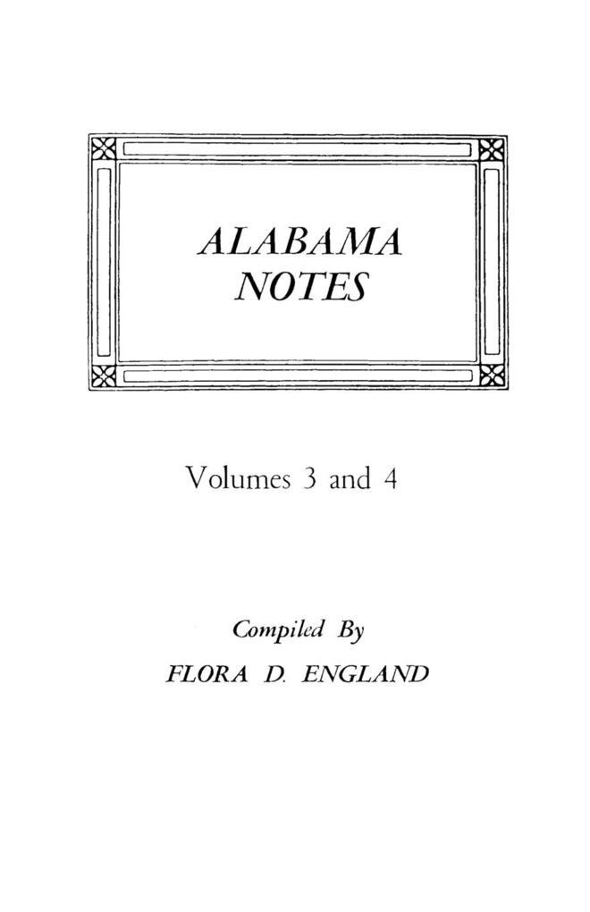Alabama Notes, Volumes 3 and 4 als Taschenbuch