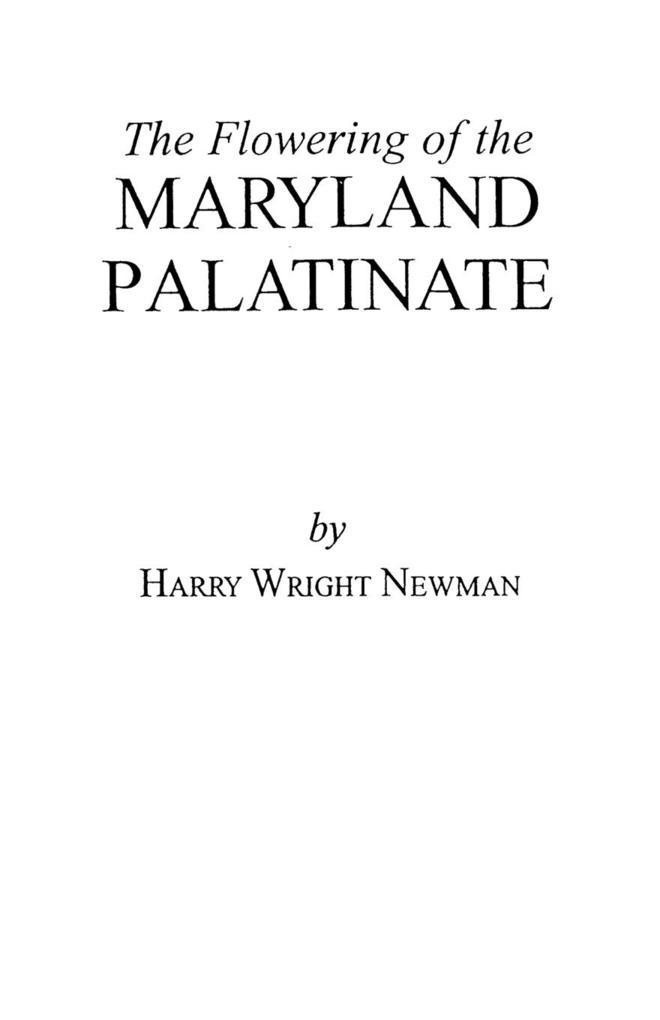 The Flowering of the Maryland Palatinate als Taschenbuch