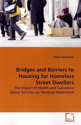 Bridges and Barriers to Housing for Homeless StreetDwellers als Buch (kartoniert)