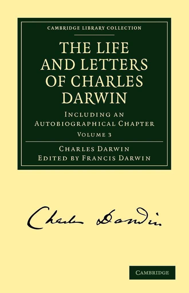 The Life and Letters of Charles Darwin als Taschenbuch