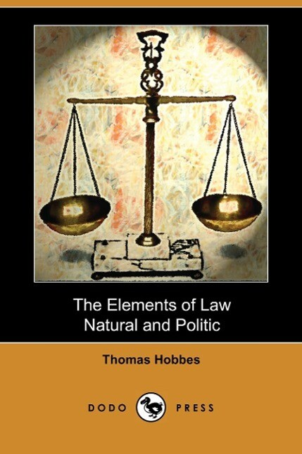 The Elements of Law, Natural and Politic (Dodo Press) als Taschenbuch