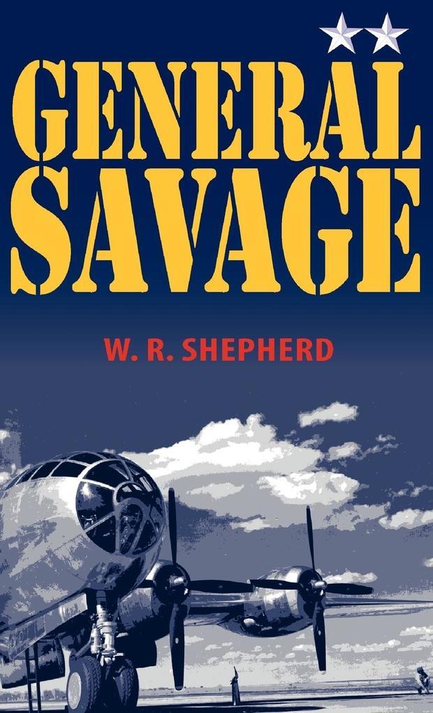 General Savage als Buch (gebunden)