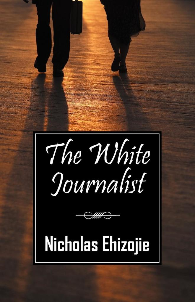 The White Journalist als Taschenbuch