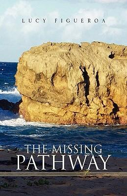 The Missing Pathway als Buch (gebunden)