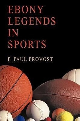 Ebony Legends in Sports als Buch (gebunden)