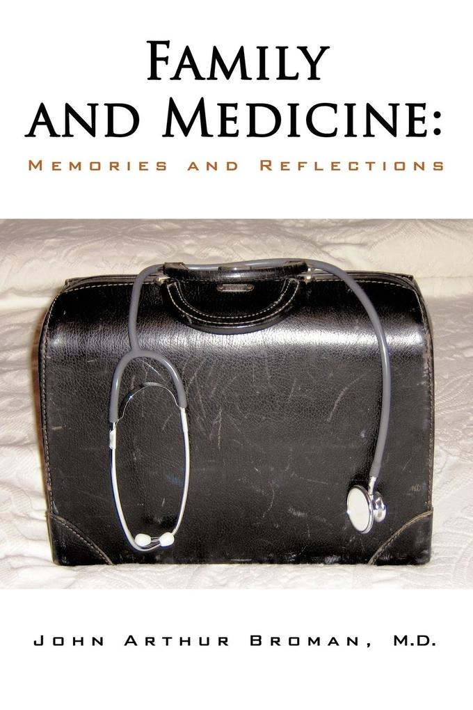 Family and Medicine: Memories and Reflections als Taschenbuch