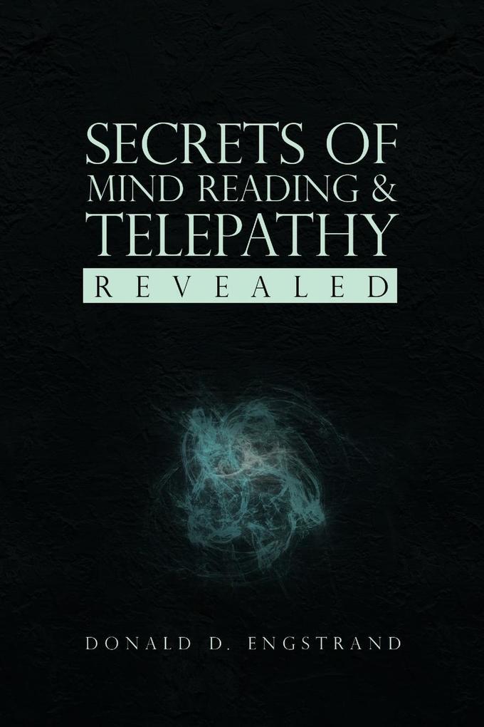 Secrets of Mind Reading & Telepathy Revealed als Taschenbuch