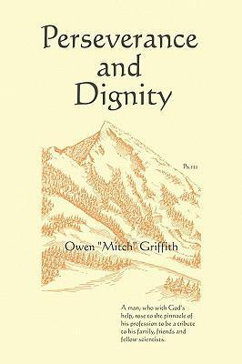 Perseverance and Dignity als Buch (gebunden)