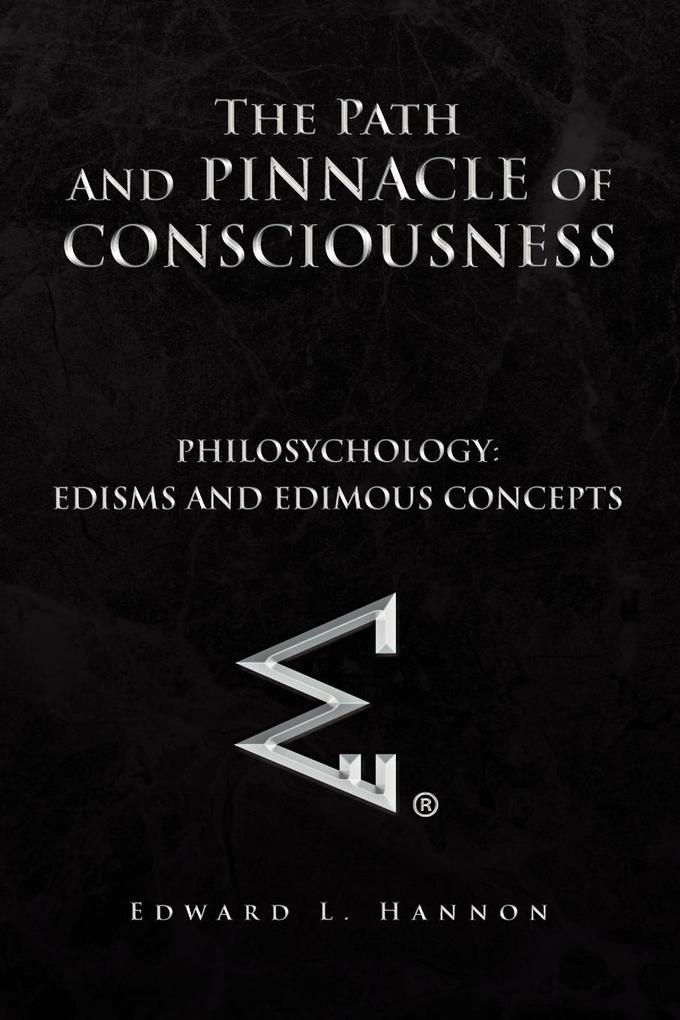 The Path and Pinnacle of Consciousness als Taschenbuch