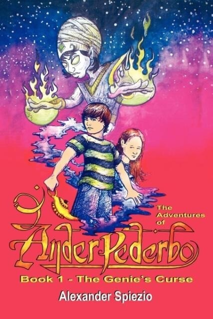 The Adventures of Ander Pederbo - Book 1: The Genie's Curse als Taschenbuch