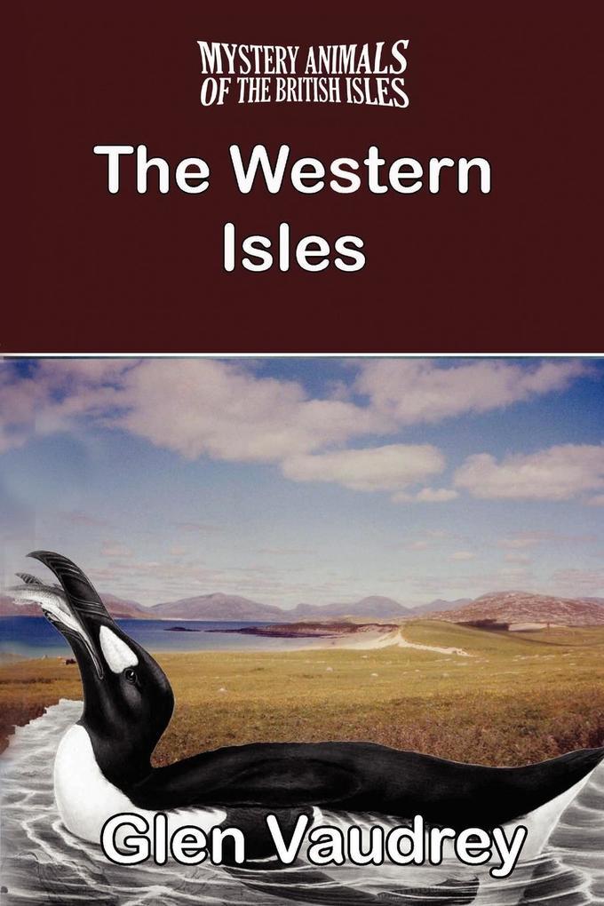 THE MYSTERY ANIMALS OF THE BRITISH ISLES als Taschenbuch