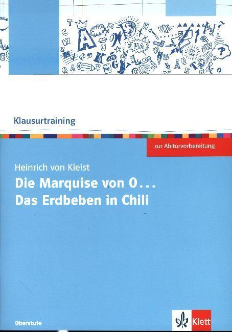 Klausurtraining: Heinrich von Kleist 'Die Marquise von O... / Das Erdbeben von Chili' als Buch (geheftet)