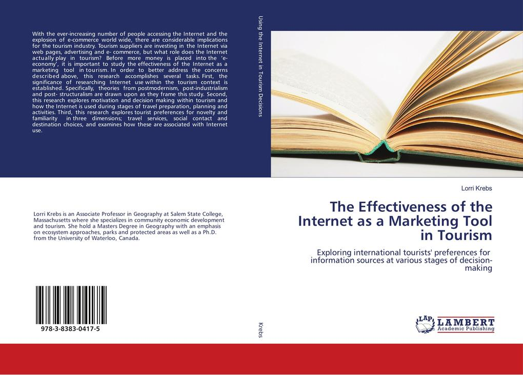 The Effectiveness of the Internet as a Marketing Tool in Tourism als Buch (gebunden)