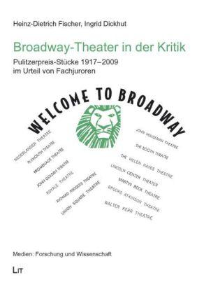 Welcome to Broadway, Broadway-Theater in der Kritik als Buch (gebunden)