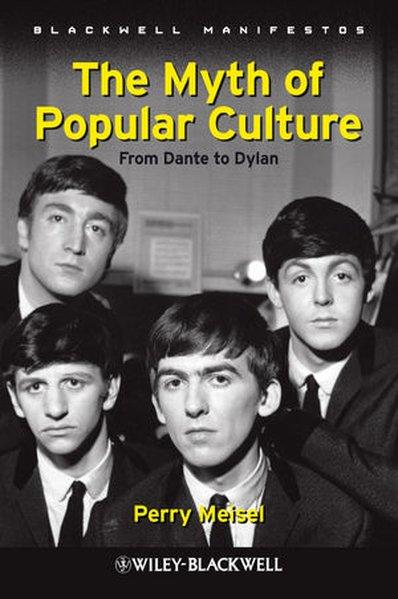 The Myth of Popular Culture als Taschenbuch