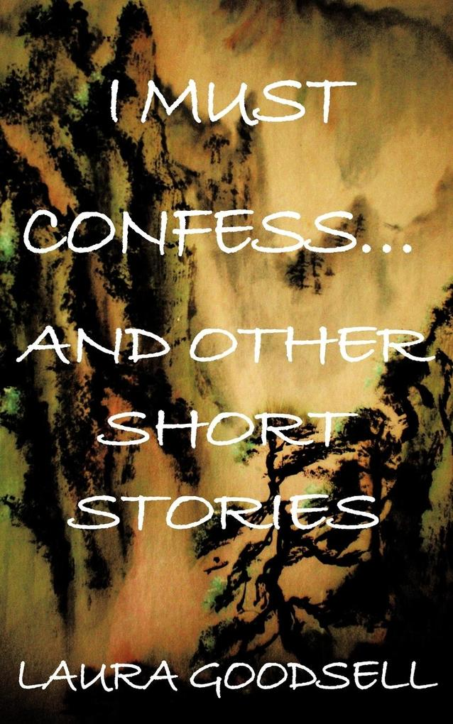 I Must Confess... and Other Short Stories als Taschenbuch