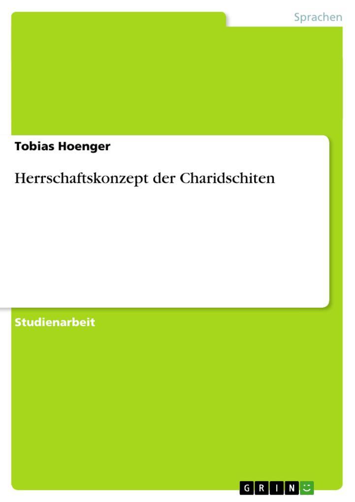 Herrschaftskonzept der Charidschiten als Buch (geheftet)