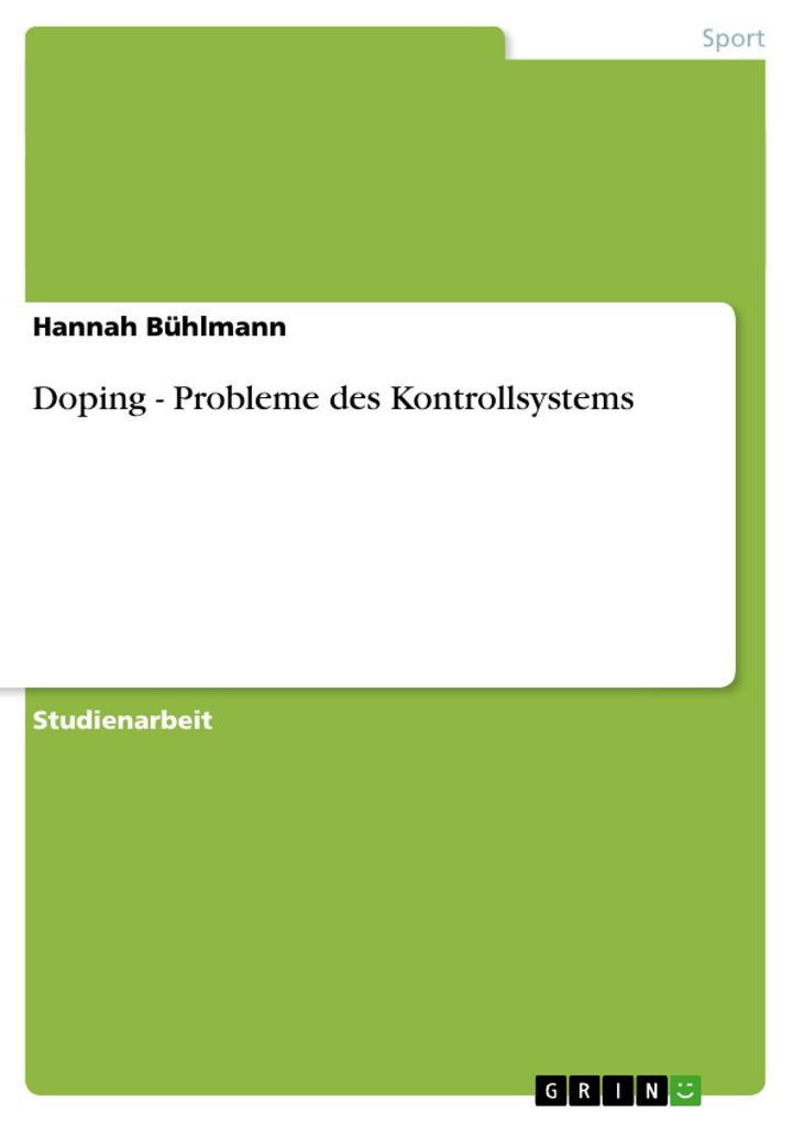 Doping - Probleme des Kontrollsystems als Taschenbuch