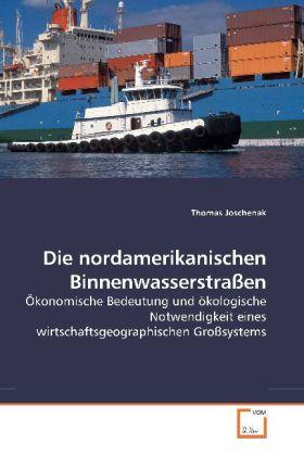 Die nordamerikanischen Binnenwasserstraßen als Buch (gebunden)